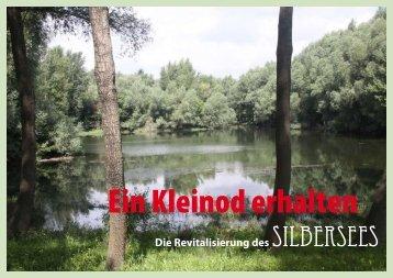 Die Revitalisierung des Silbersees - Stift Klosterneuburg