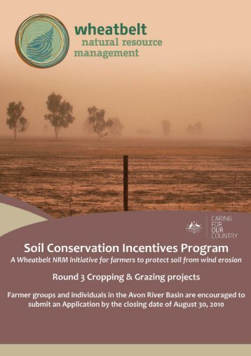 The Soil Conservation Incentives Program - Wheatbelt NRM
