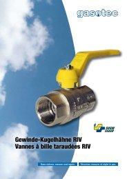 Gewinde-Kugelhähne RIV Vannes à bille taraudées RIV - Gasotec