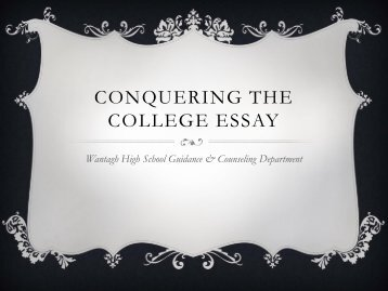 Surviving the College Essay - Wantagh School