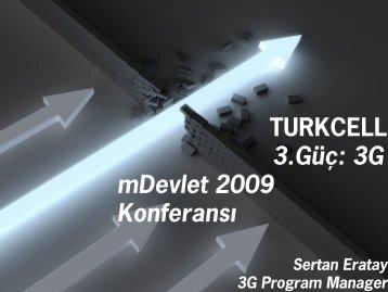 sertan_eratay_3guc_3g10mb - ulusal mobil devlet konferansı