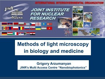 Methods of light microscopy in biology and medicine - JINR