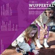 Broschüre Kinderstadtführung (PDF) - Wuppertal Marketing GmbH