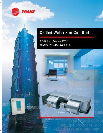 Chilled Water Fan Coil Unit Trane
