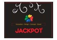 Innovation – Design – Concept – Brand ... - Jackpot Danmark