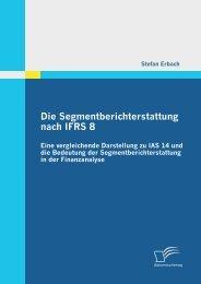 Die Segmentberichterstattung nach IFRS 8: Eine ... - PagePlace