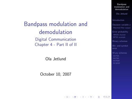 Bandpass modulation and demodulation - Digital     - Unik