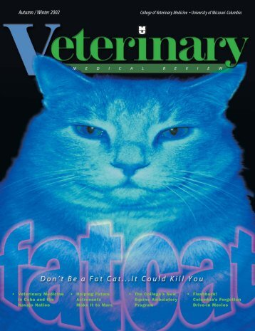 Autumn / Winter 2002 - University of Missouri - College of Veterinary ...