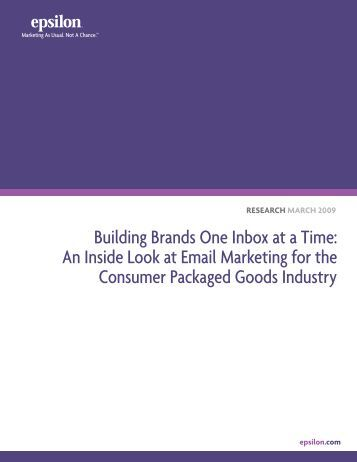 Building Brands One Inbox at a Time: An Inside Look at ... - Epsilon