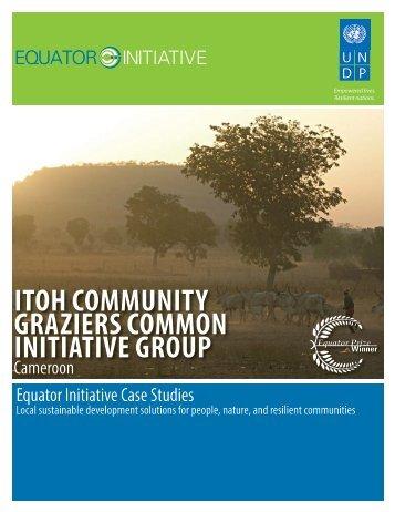 ITOH COMMUNITY GRAZIERS COMMON ... - Equator Initiative