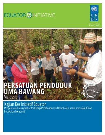 PERSATUAN PENDUDUK UMA BAWANG - Equator Initiative