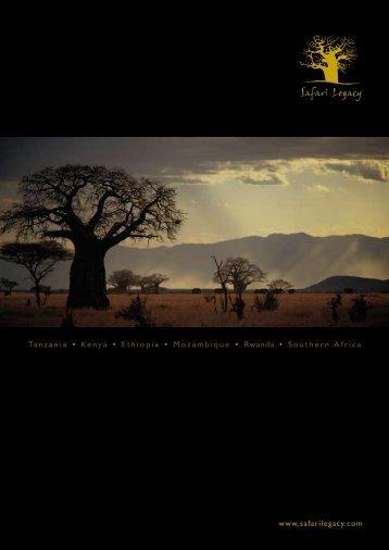 Tanzania • Kenya • Ethiopia • Mozambique ... - Safari Legacy