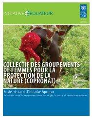 collectif des groupements de femmes pour la ... - Equator Initiative