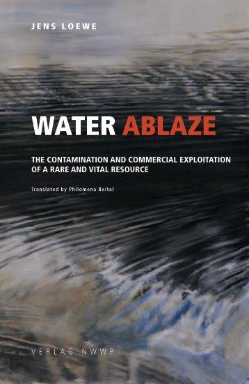 WATER ABLAZE - Patagonia Sin Represas