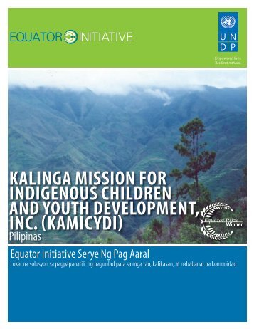 kalinga mission for indigenous children and youth ... - Equator Initiative