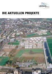 Die AKTUeLLeN ProjeKTe - Glattpark