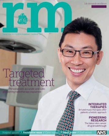 RM Magazine - summer 2011 - Royal Marsden Hospital