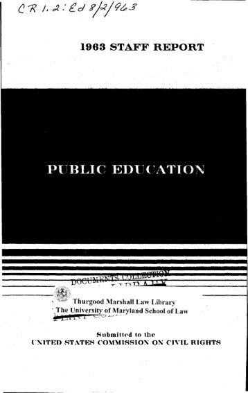 1963 staff report : public education. - University of Maryland School ...