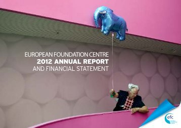 EFC Annual report and Financial Statement 2012 - The European ...