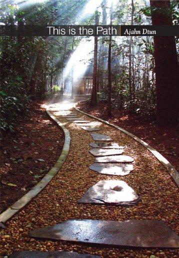 This is the Path Ajahn Dtun - DhammaTalks.net