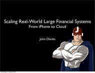 Scaling Real-World Large Financial Systems - Jfokus