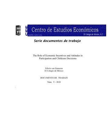 Serie documentos de trabajo - Centro de Estudios Económicos - El ...