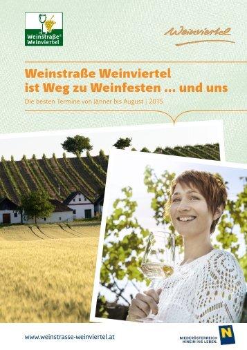 Weinstraße Weinviertel ist Weg zu Weinfesten ... und uns