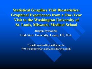 Statistical Graphics Visit Biostatistics - Utah State University