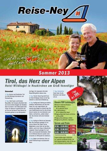 Tirol, das Herz der Alpen - Reise-Ney