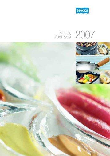 Katalog Catalogue 2007 - J. Stöckli AG