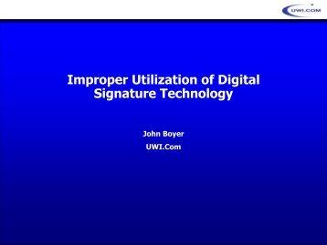 Improper Utilization of Digital signature Technology