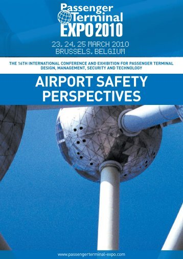AIRPORT SAFETY PERSPECTIVES - Passenger Terminal Expo