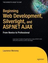 Beginning Web Development, Silverlight, and ASP.NET AJAX