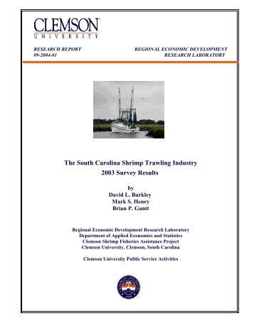 The South Carolina Shrimp Trawling Industry 2003 Survey Results