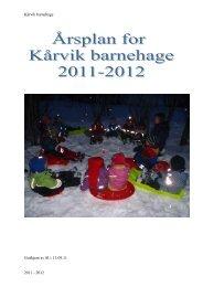 KÃ¥rvik barnehage 2011 - 2012 Godkjent av SU ... - Lenvik kommune