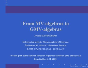 From MV-algebras to GMV-algebras - Mathematical Institute of the ...