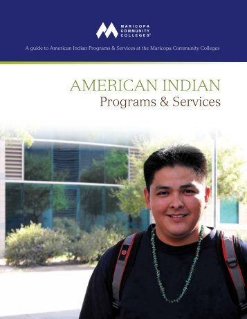 AMERICAN INDIAN - Maricopa Community Colleges