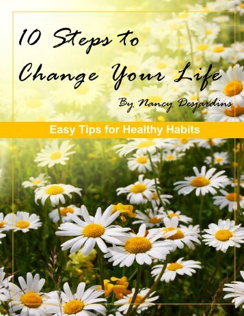 10 Steps to change your life: Easy Tips - HealthLady.com