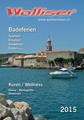 Walliser Reisen Badeferien 2015