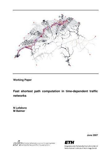 Fast shortest path computation in time-dependent traffic ... - MATSim