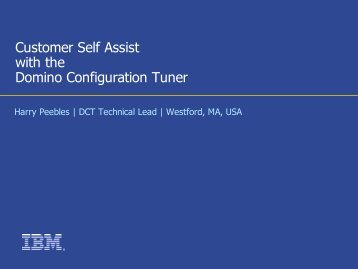 Customer Self Assist with the Domino Configuration Tuner - IBM