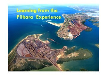 Learning from the Pilbara Experience