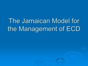 The Jamaican Model for the Management of ECD