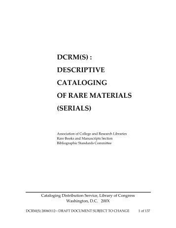 dcrm(s) : descriptive cataloging of rare materials (serials)