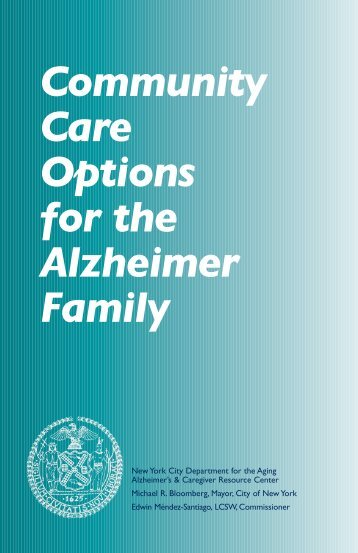 Community Care Options for the Alzheimer Family - National Asian ...