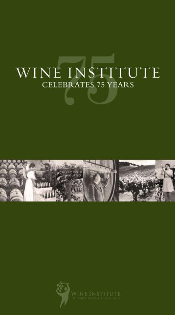 75th Anniversary Commemorative Brochure - The Wine Institute
