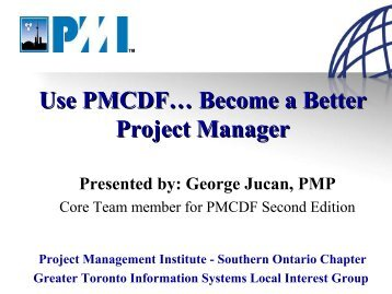 Use PMCDF ... Become a Better Project Manager - gt islig