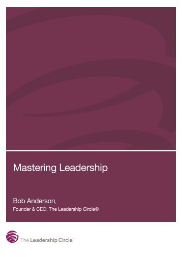 Mastering Leadership - The Leadership Circle