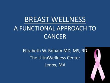 BREAST WELLNESS A FUNCTIONAL APPROACH TO CANCER
