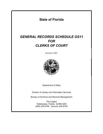 general records schedule gs11 for clerks of court - Office of District ...